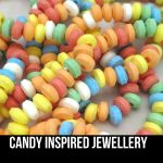 Candy Inspired Jewellery
